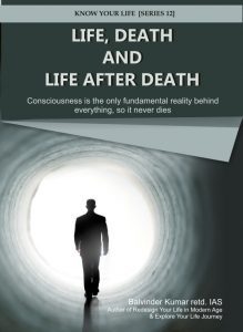 Life, Death & Life After Death