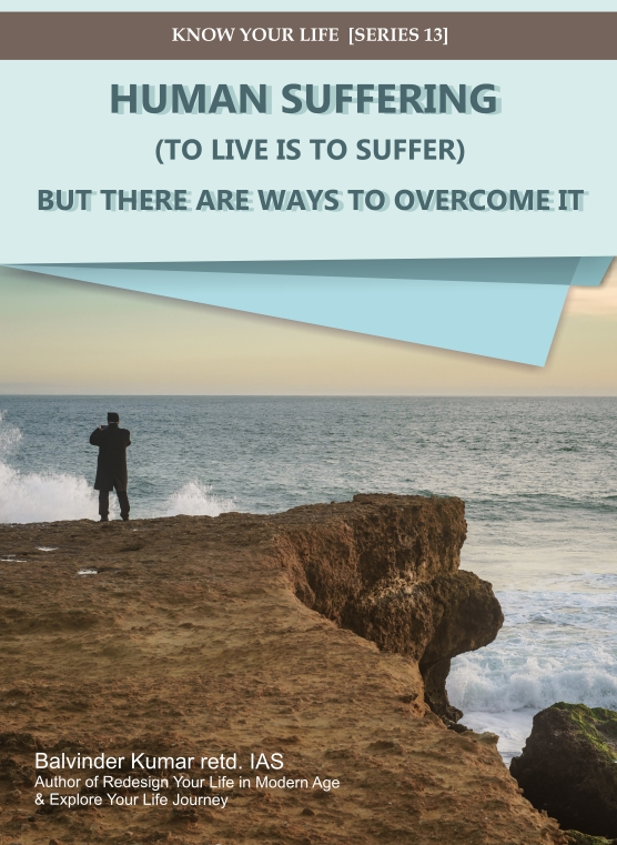 Human Suffering to live is to suffer article pdf by balvinder kumar