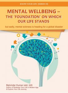 Mental Wellbeing – The 'foundation' on which our life stands