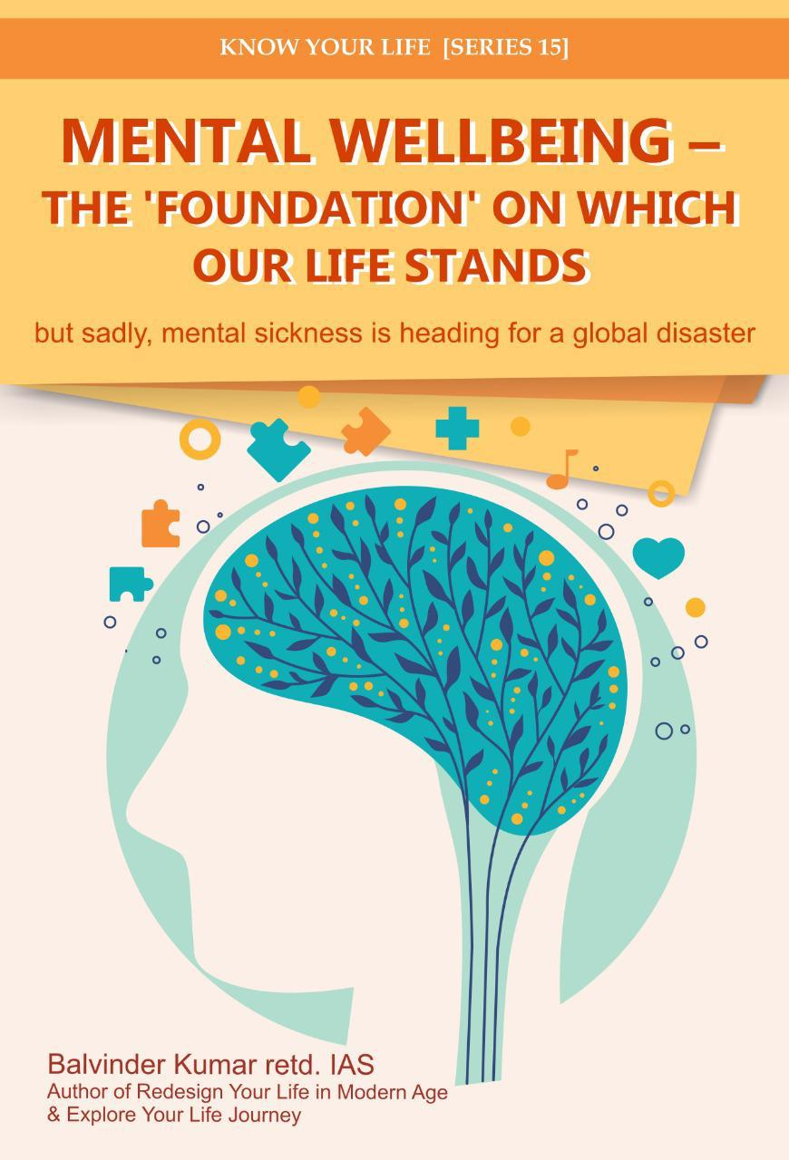 Mental Wellbeing - The 'foundation' on which our life stands