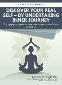 Discover your Real Self – By Undertaking Inner Journey
